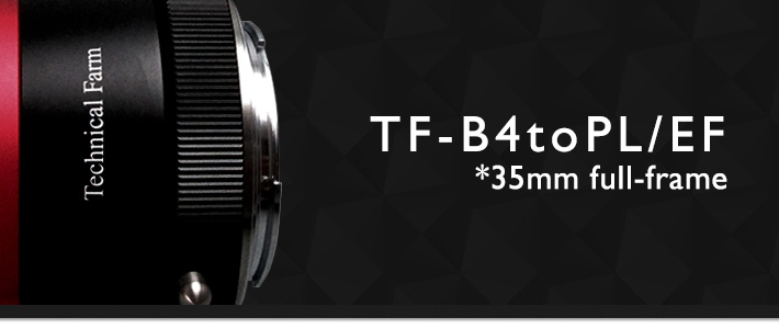 TF-B4toPL/EF *35mm full-frame